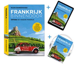 Het boek Frankrijk Binnendoor, ontdek het andere Frankrijk. Ook te bestellen als bundel met e-book en luisterboek