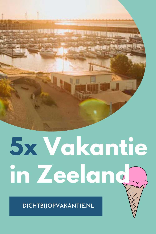 5 leuke vakantieparken in Zeeland